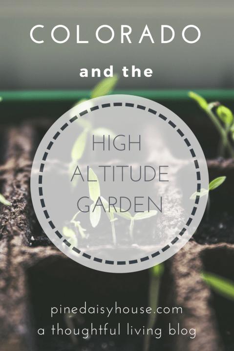 Colorado and the High Altitude Garden