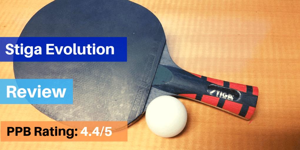 STIGA Evolution Table Tennis Racket Review