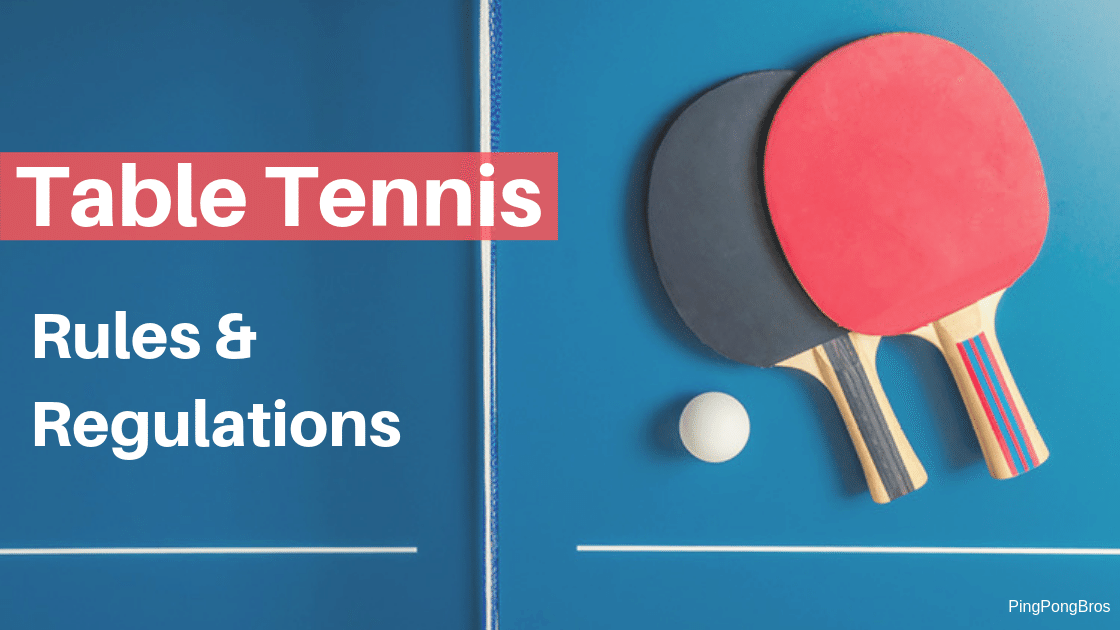 Table Tennis Rules Singles & Doubles