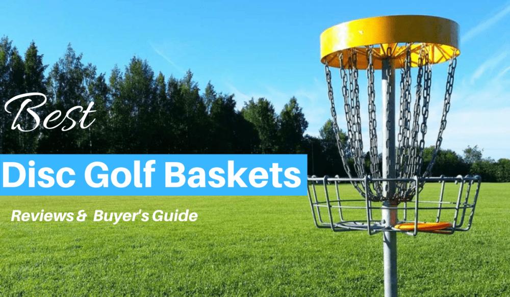 Best Disc Golf Baskets Reviewed