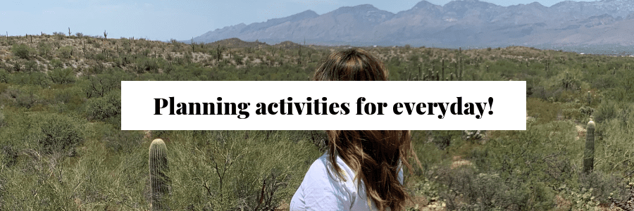 Planning your activities for everyday!