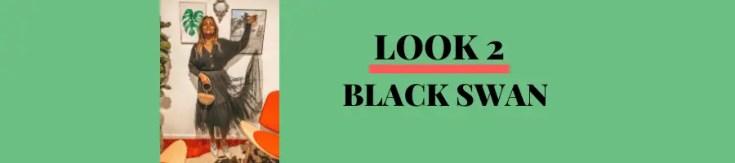 LOOK 2 - Black Swan