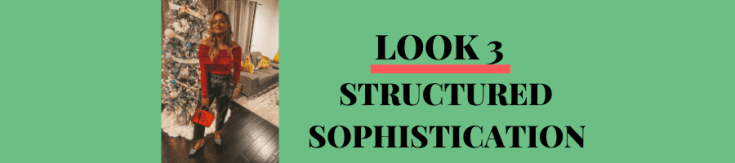 LOOK 3: Structured Sophistication