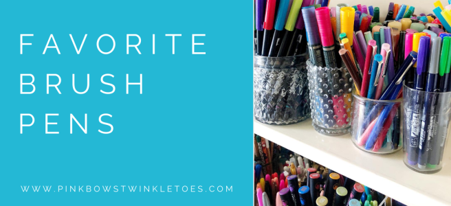 Favorite Brush Pens - Pink Bows & Twinkle Toes