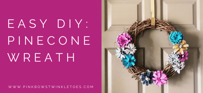 Pinecone wreath - Pink Bows & Twinkle Toes