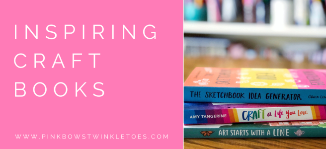 Inspiring Craft Books - Pink Bows & Twinkle Toes