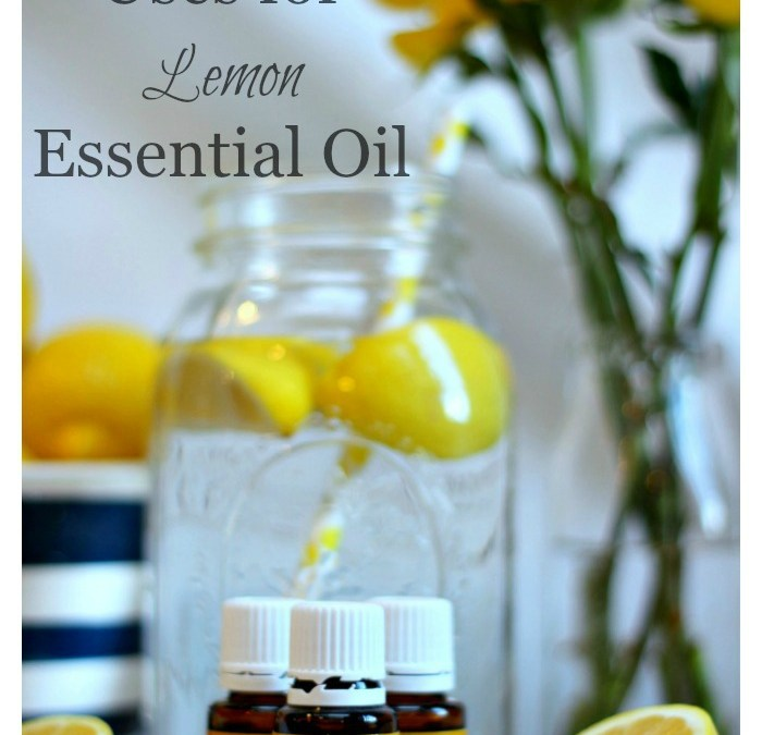 25+ Uses for Lemon Essential Oil