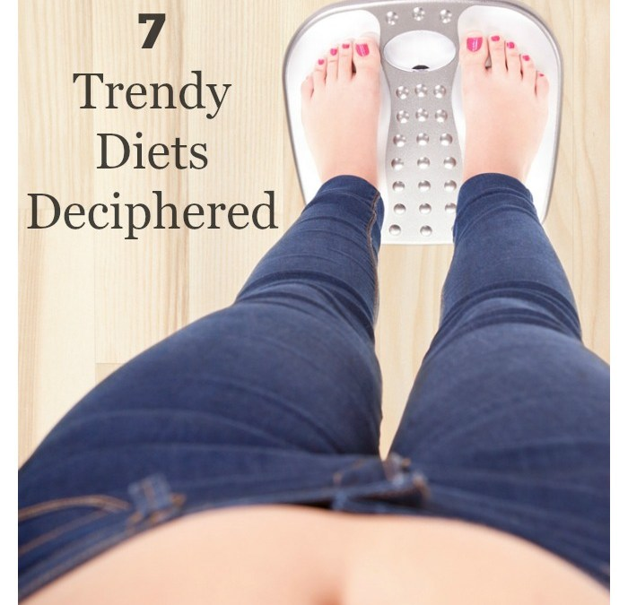 7 Trendy Diets Deciphered – Do They Really Work?