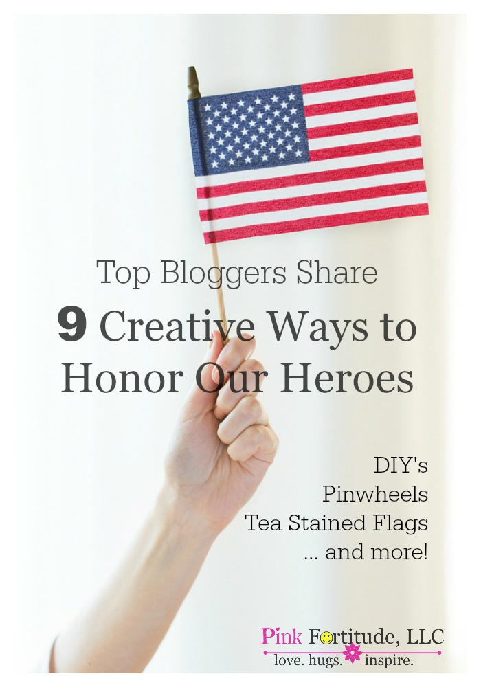 Are you looking for some patriotic, fun, and creative ways to honor our heroes for Memorial Day, Veteran's Day, or any patriotic celebration? Here are 9 creative ways to honor our heroes - DIY's, tea stained flags, military support, and more!