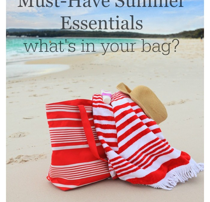 Must-Have Summer Essentials – What's In Your Bag?
