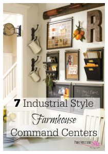7 Industrial Style Farmhouse Command Centers