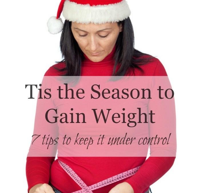 Tis the Season to Gain Weight