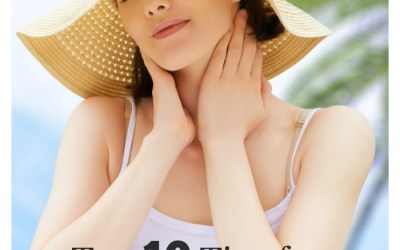 Top 10 Tips for Healthy and Luminous Summer Skin