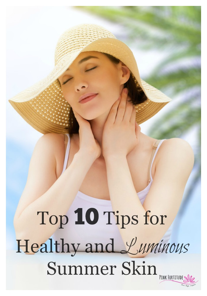 The summer sun can be our best friend and worst enemy. Why do some people have healthy and luminous skin and others look like they are melting away? Here are top 10 tips for obtaining that gorgeous summer skin with the radiant glow.