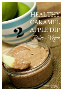 Healthy Caramel Apple Dip – Paleo and Vegan