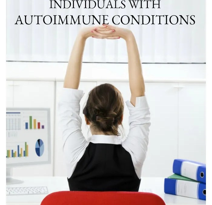 Top 25 Workplace Accommodations for Individuals with Autoimmune Conditions