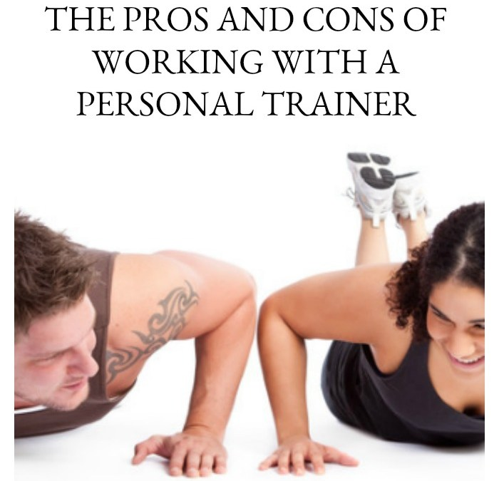 The Pros and Cons of Working with a Personal Trainer