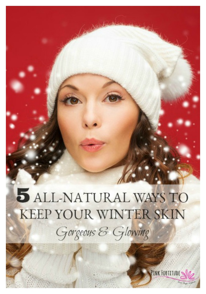 We all love that all-natural glow. You know, the gorgeous beauty that radiates from within. But the harsh winter weather can leave your skin looking less than stellar. Here are 5 all-natural ways to keep your winter skin gorgeous and glowing.
