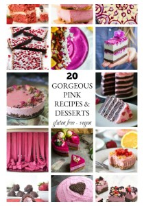 20 Gorgeous Pink Recipes and Desserts – Gluten Free and/or Vegan