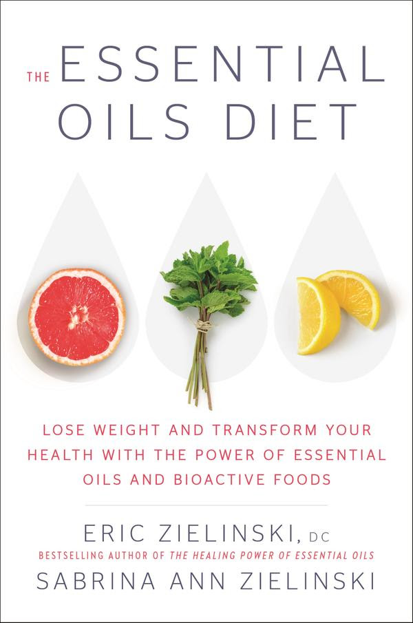 The Essential Oils Diet