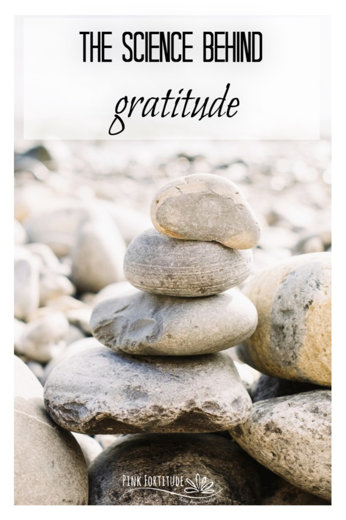"Gratitude is more than being grateful. And even though it seems a bit ""woo woo"" there are many studies that have proven the science. These are some of the studies, and this is the science behind gratitude."