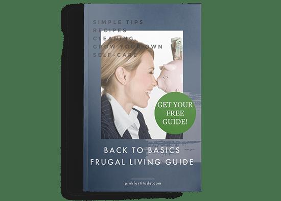 Back to Basics Frugal Living Guide