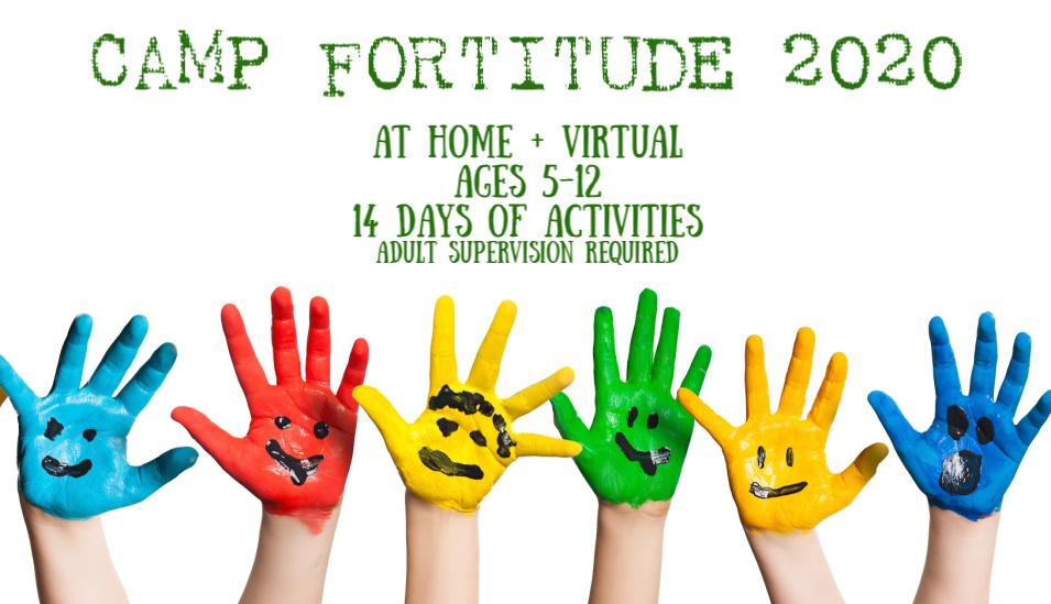 Camp Fortitude Virtual Summer Camp