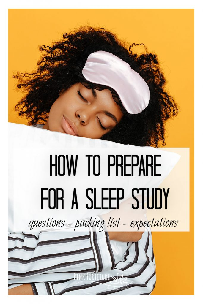 Your doctor ordered a sleep study. But what all is involved? What are the logistics you will need to know about? I'll cover how to prepare for a sleep study, what questions to ask ahead of time, what to expect in a sleep study, and what you should bring along and pack for the night. Spoiler alert - it's not as bad as you think!