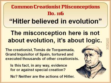 Hitler believed in evolution.