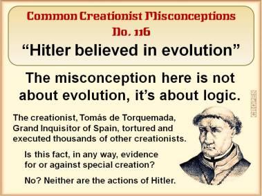 Hitler believed in evolution.