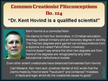 Dr Kent Hovind is a qualified scientist.