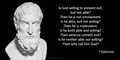 Is god willing to prevent evil, but not able? Then he is not omnipotent.