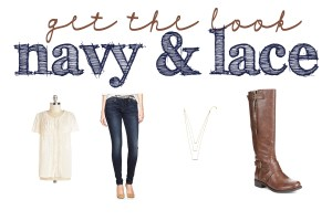 Fashion: What to Wear: Get the Look: Navy and Lace