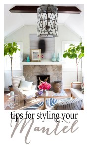 Five Design Tips for Styling Your Mantel