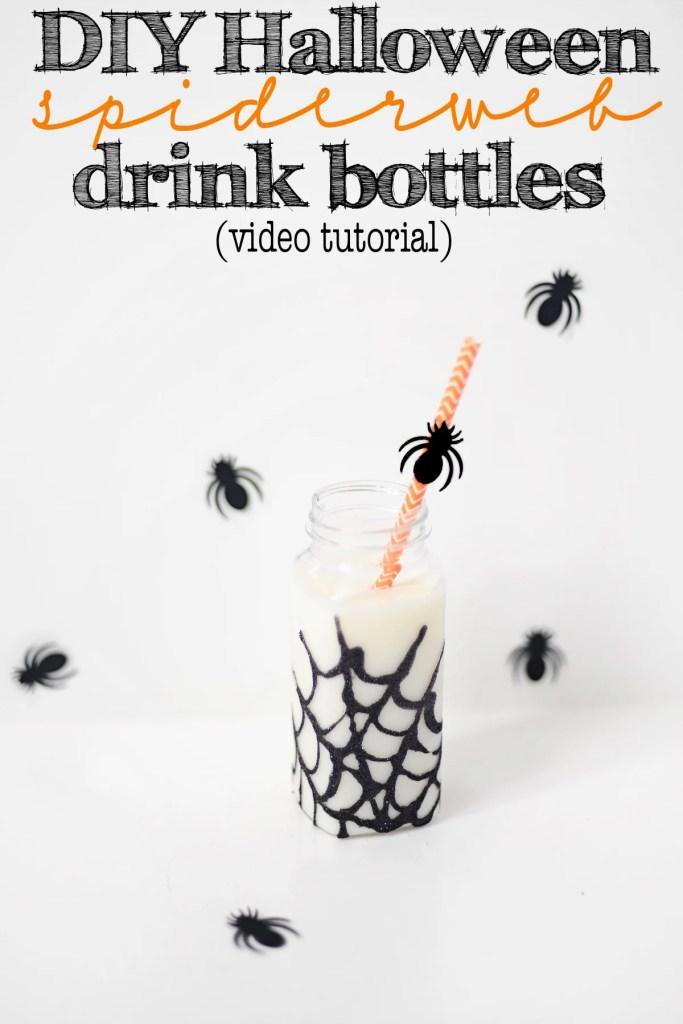 DIY Video Tutorial How to Make Halloween Glitter Spiderweb Party Drink Bottles