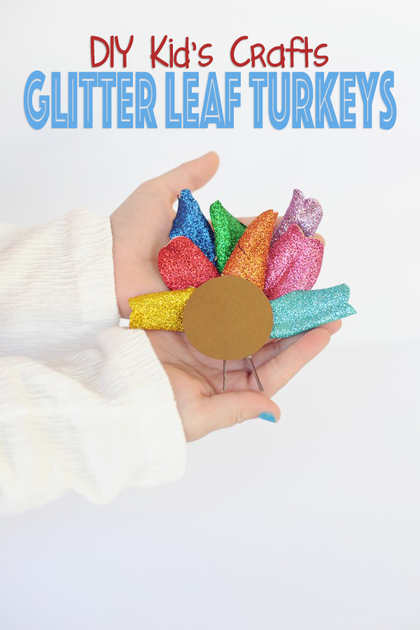 DIY Thanksgiving Crafts for Kids- How to make Glittered Turkeys with Fall Leaves
