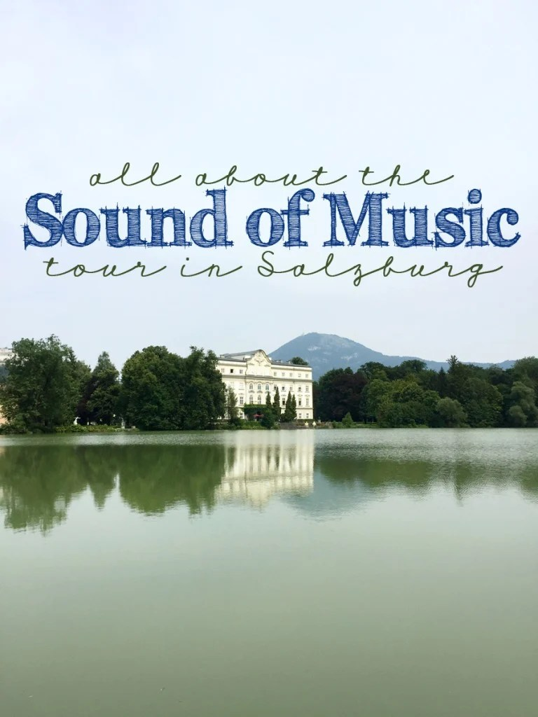 The Sound of Music : Which Tour is the best in Salzburg? An Inside look at the Panorama Sound of Music Tours