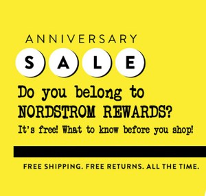 Nordstrom Anniversary Sale: Shop and Earn Free Nordstrom Rewards Benefits