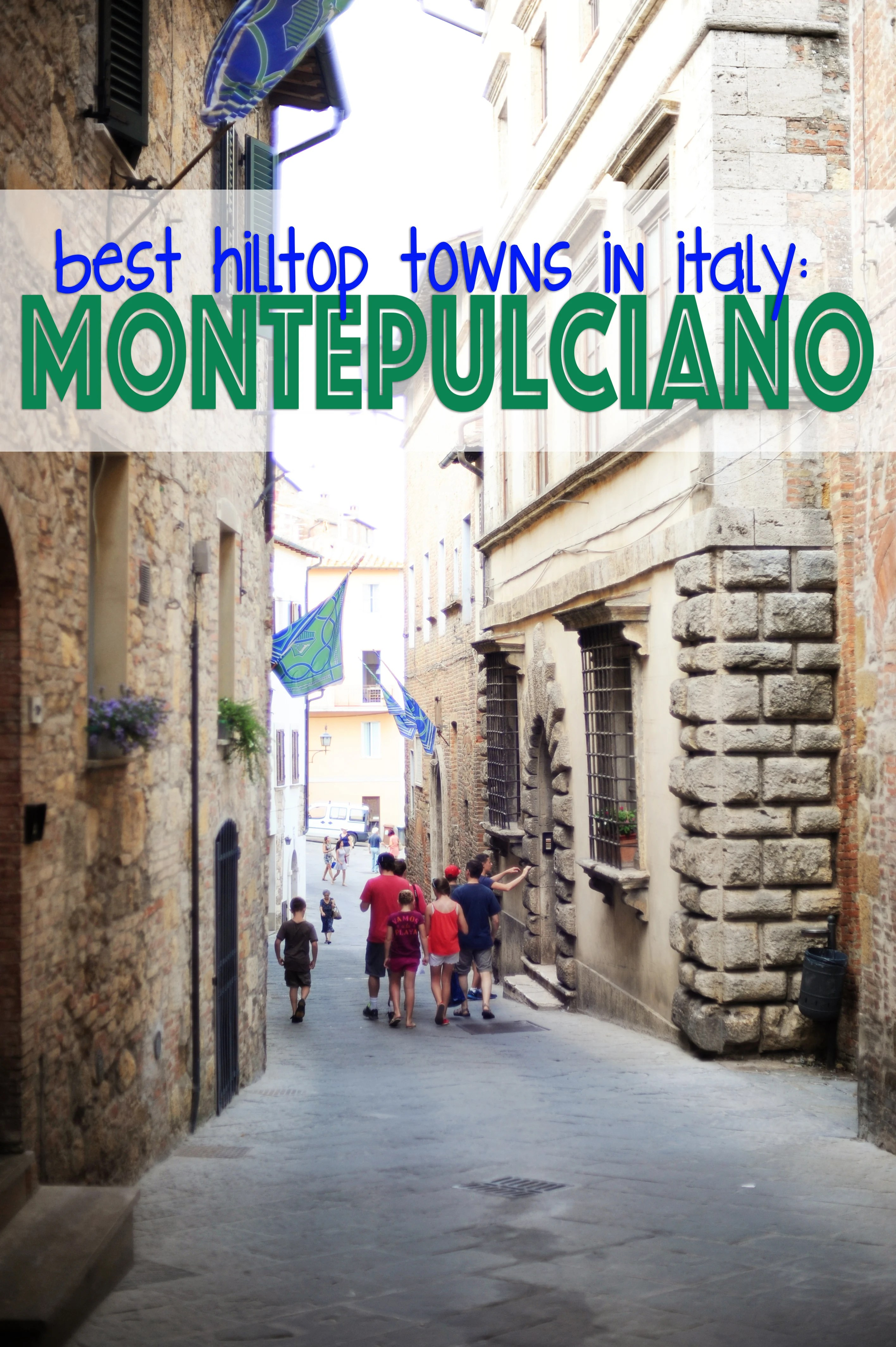 Medieval Towns in Italy : Montepulciano Tuscany