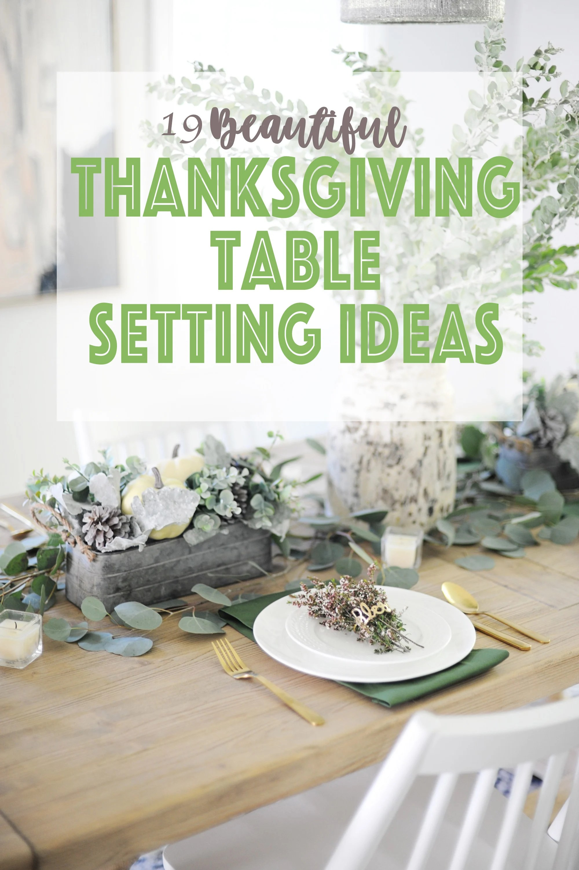 19 Beautiful Thanksgiving Table Setting Ideas