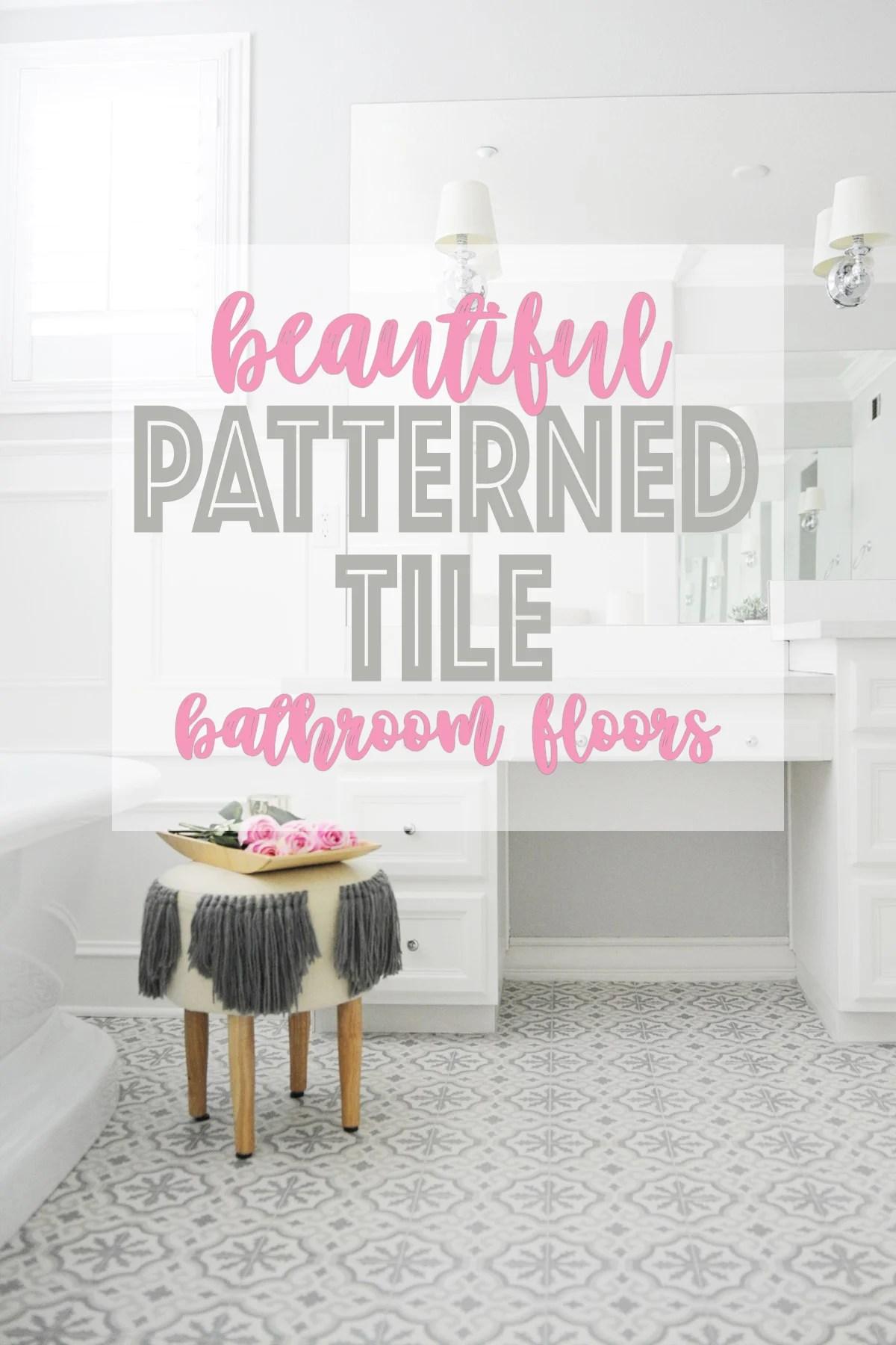 Beautiful patterned tile bathroom floors