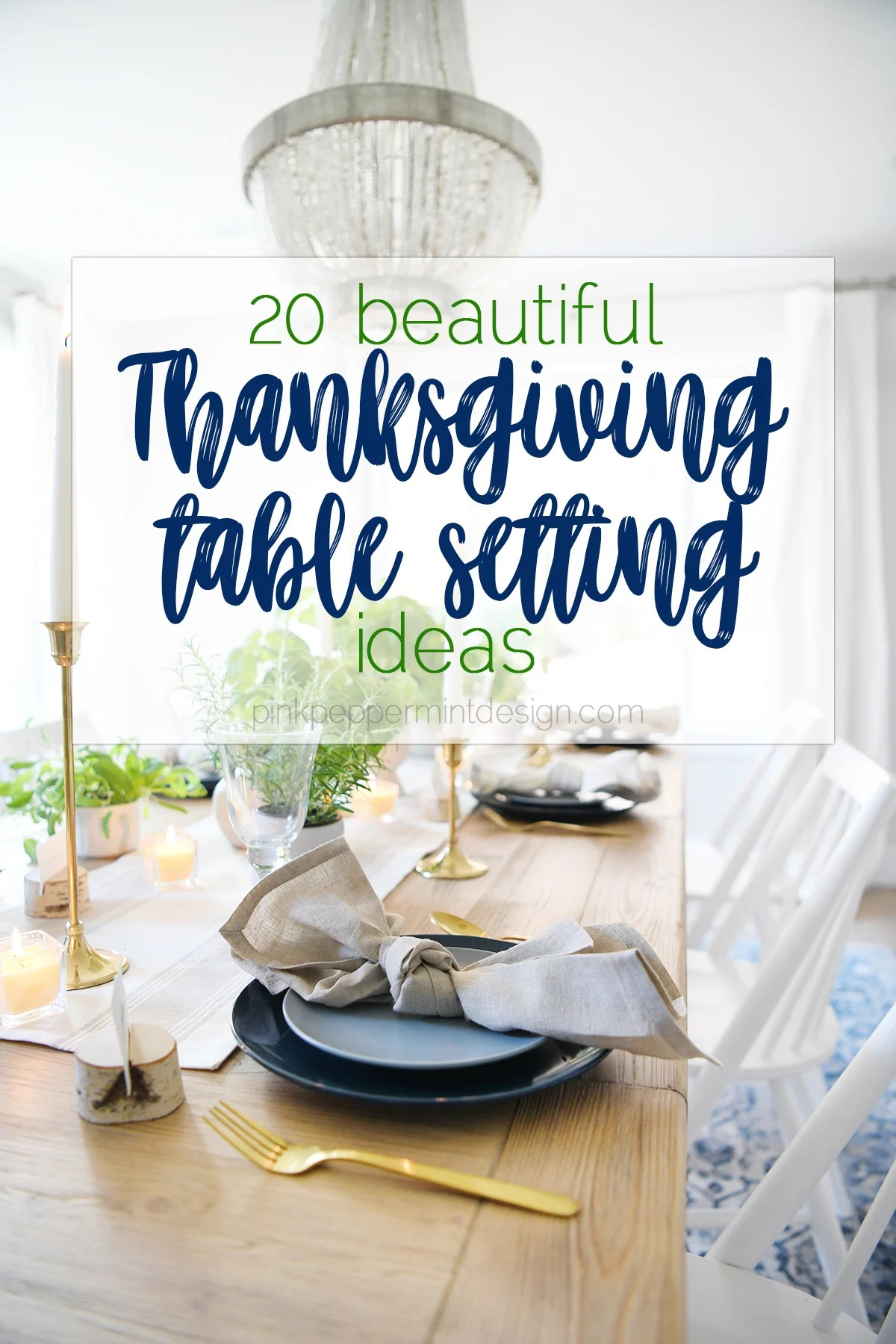 20 Beautiful Thanksgiving Table Settings : Simple Thanksgiving Table Decorations