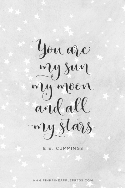 Quote - You are my sun, my moon, and all my stars