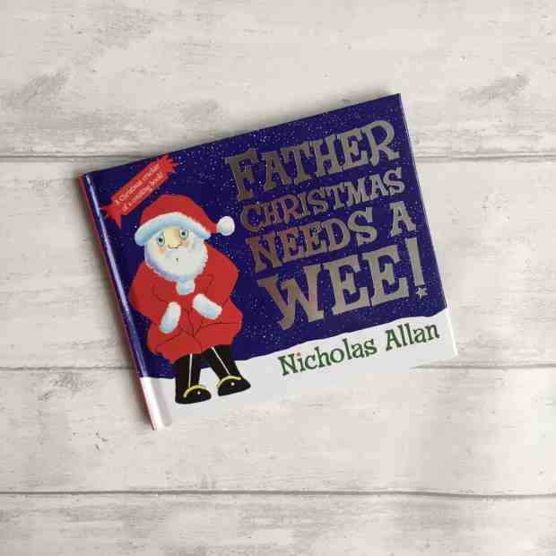Father Christmas Needs a Wee! Christmas book for kids