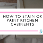 Unfinished Oak Cabinets….Paint or Stain?