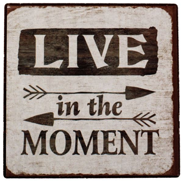Tabele Metalike Live In The Moment 7×7 cm 1148378