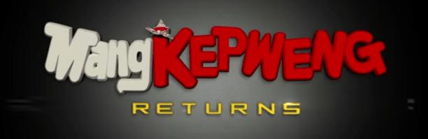 mang-kepweng-returns