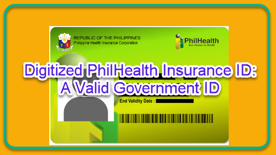 Digitized Philhealth Id A Valid Government Id Pinoy Helpdesk