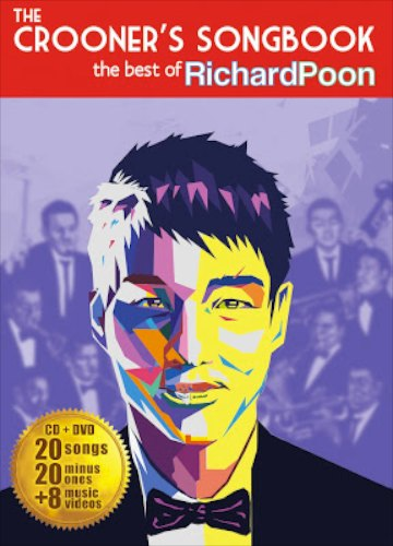 Crooner's Songbook: The Best of Richard Poon