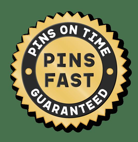 Pins Fast Guarantee